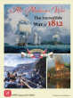 Mr. Madison's War : The Incredible War of 1812